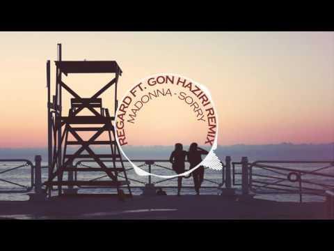 Madonna - Sorry (Regard Ft. Gon Haziri Remix)