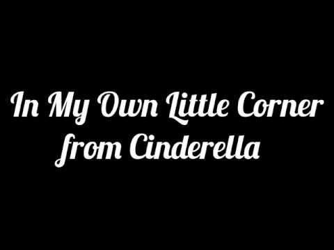 In My Own Little Corner from Cinderella (Karaoke)