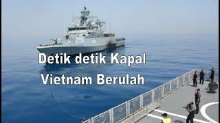 MENGHANGAT || Keterlaluan Kapal Vietnam Berulah Lagi Kali Ini TNI Benar Benar Harus Turun Langsung