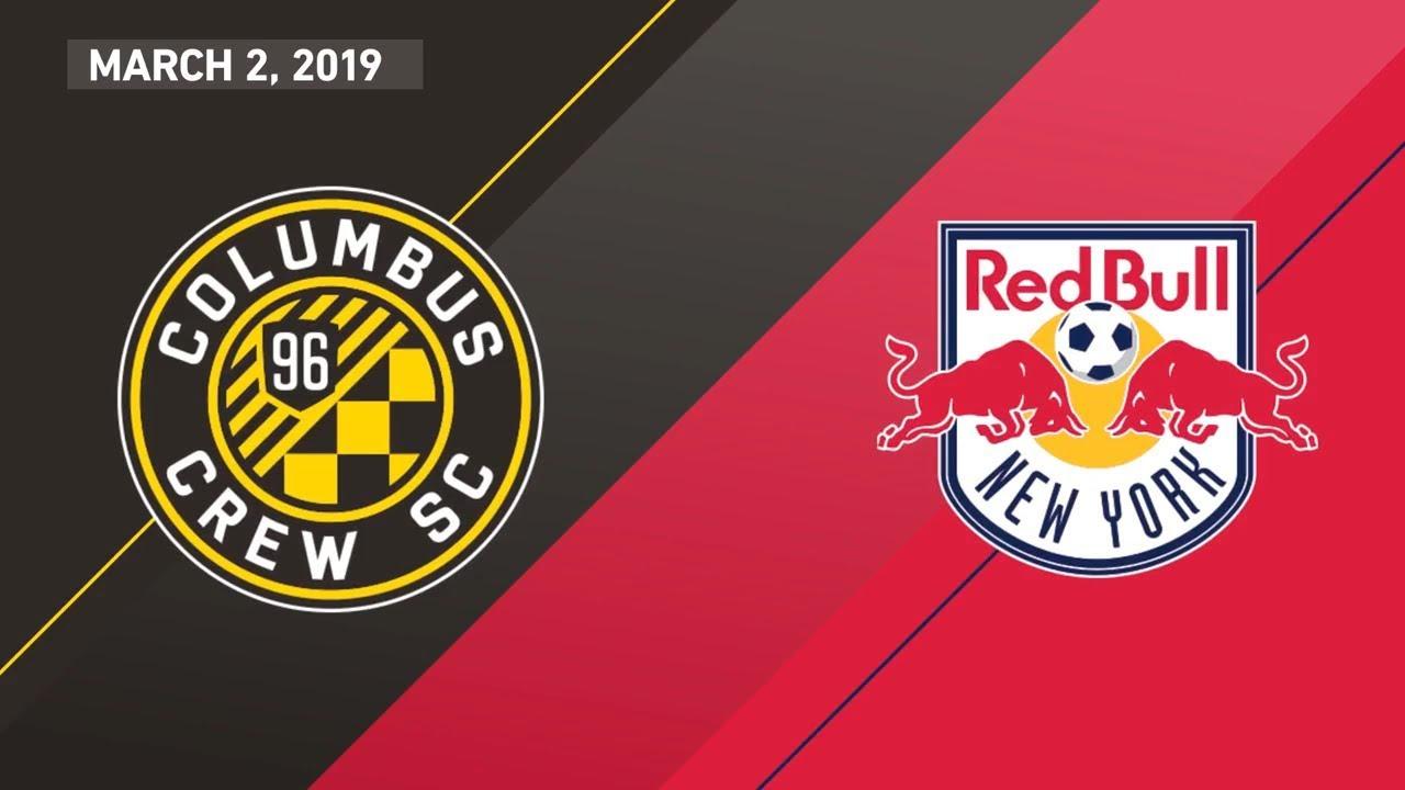 Highlights Columbus Crew Sc Vs New York Red Bulls March 2 2019