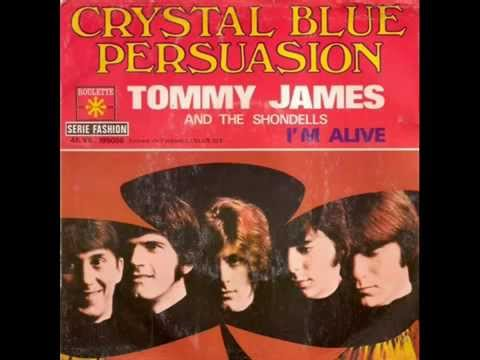 Tommy James &  the Shondells - Crystal Blue Persuasion.