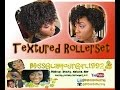 Natural Hair: Textured Rollerset (ReVamped Twistout)
