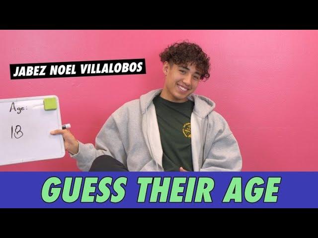 Jabez Noel Villalobos - Guess Their Age