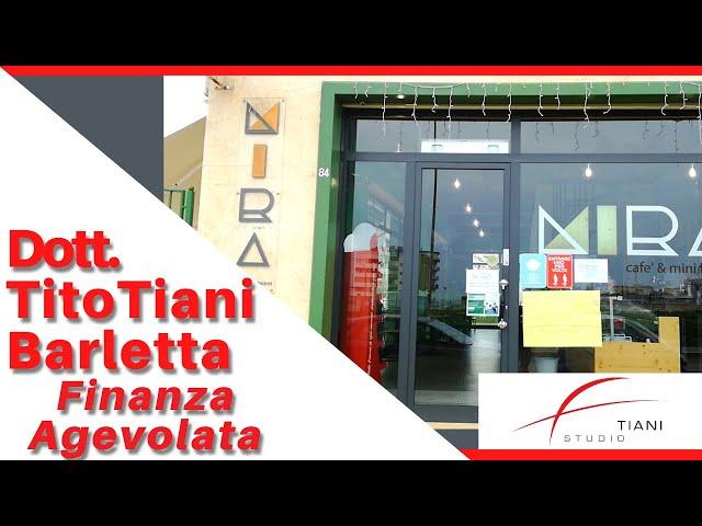 COMMERCIALISTA BARLETTA TITO TIANI - FINANZA AGEVOLATA STUDIO TIANI - MIRA CAFFE'