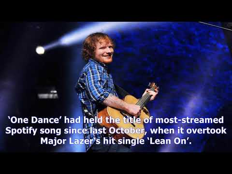 MTV News - Ed sheeran smashes drake's record for the most-streamed song ever on spotify - nme
