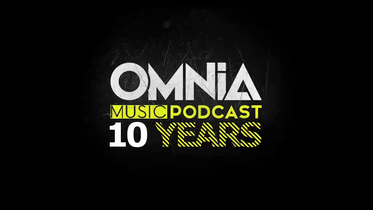 Omnia Music Podcast 061 10 Years Of Omnia 27 12 2017 Youtube