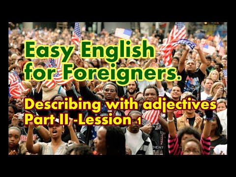 learning-english.-describing-with-adjectives.-part-ii---lession-1