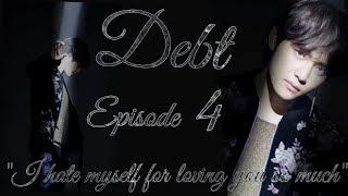 Debt Taehyung FF 18+ Episode 4