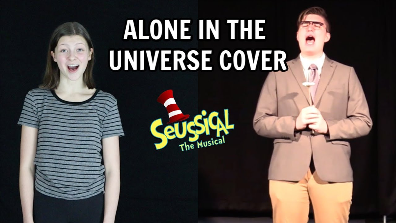 Alone In The Universe from Seussical Cover | Bethany G