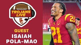 Trojans Live 4/5 - Isaiah Pola-Mao