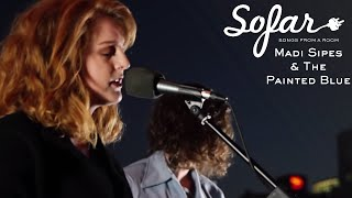 Madi Sipes & The Painted Blue - Lullaby | Sofar San Francisco