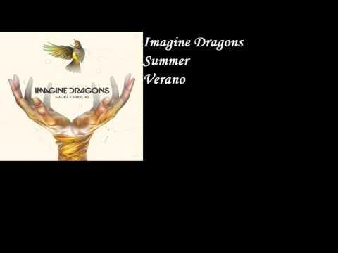Imagine Dragons - Summer (Sub Español)