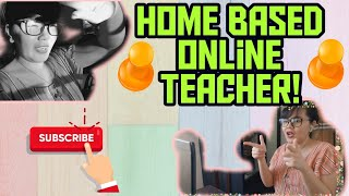 HOME BASED ONLINE TEACHER | HOW I PREPARE FOR WORK | PARATING NA SI MISTER RIGHT!