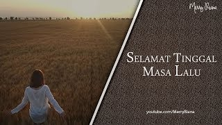 Download Video SELAMAT TINGGAL MASA LALU (Video Motivasi) | Spoken Word | Merry Riana MP3 3GP MP4