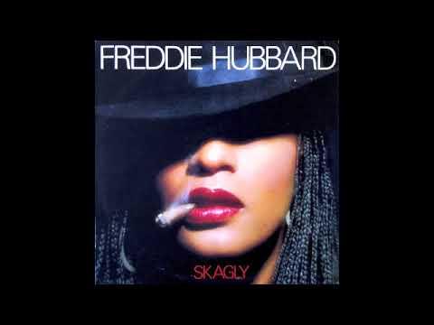 Freddie Hubbard - Skagly (Full Album) 1980