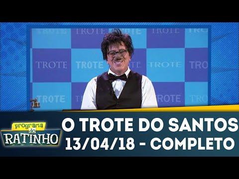O Trote Do Santos | Programa Do Ratinho (13/04/18)