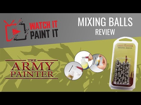 The Army Painter - Mixing Balls Review