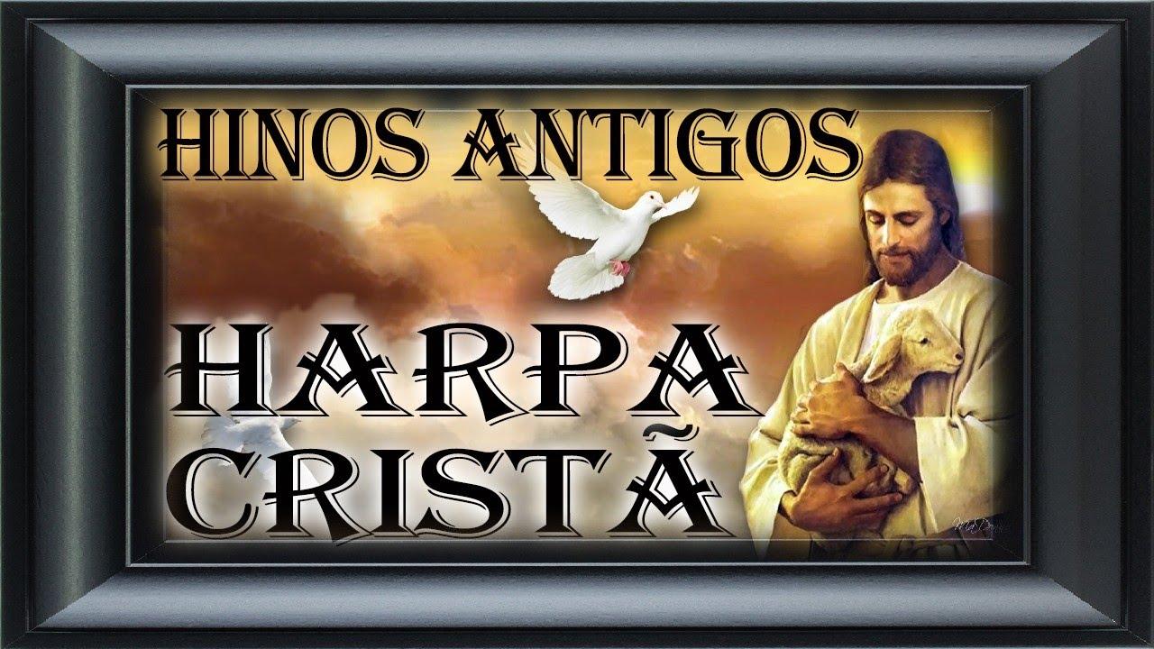 Hinos Antigos - Harpa Cristã    Os Mais Lindos Louvores Para Ouvir no Dia da Páscoa - Feliz Páscoa