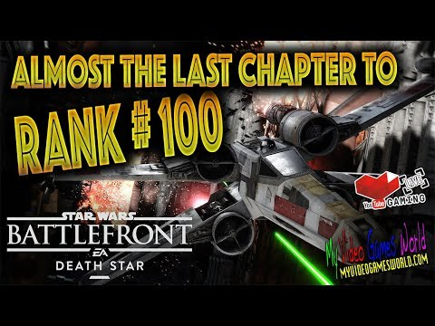 Star Wars Battlefront NOT FINAL CHAPTER  to Rank 100 - Live - Directo - My Video games World