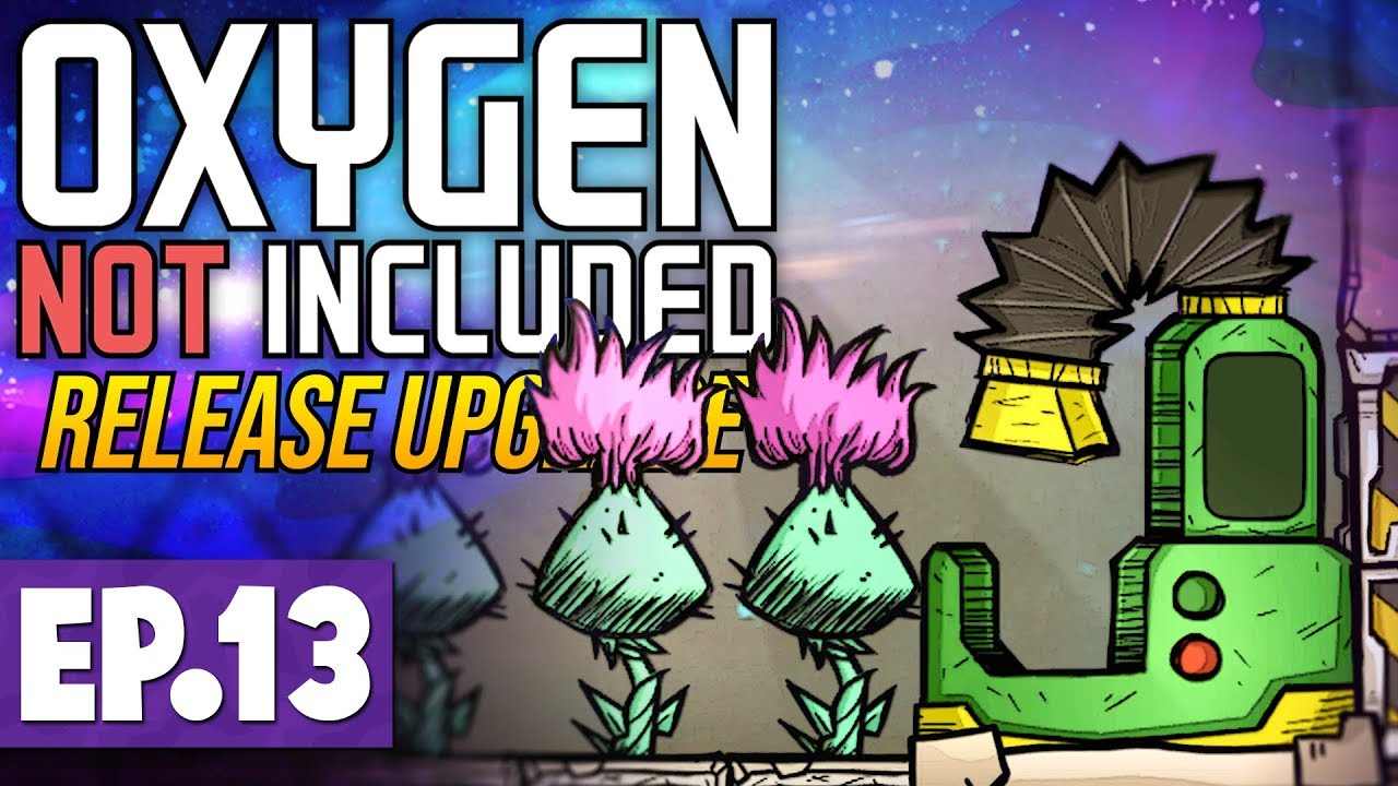 Greenhouse & Better Food! | Oxygen Not Included LAUNCH UPGRADE #13 [Let's  Play/Guide]