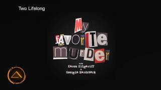 My Favorite Murder with Karen Kilgariff and Georgia Hardstark #26 - Twenty Six Six Six