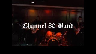 "Channel 80 Band  ""Bizarre Love Triangle"" cover."