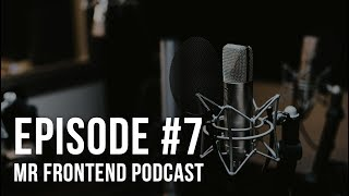 Mr Frontend Podcast 7: Top 5 things most junior developers forget, before applying a (new) job!