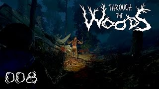Through the Woods [008] [Kreatur der Dunkelheit] [Walkthrough] [Deutsch German] thumbnail