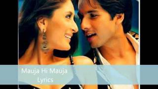 Jab We Met - Mauja Hi Mauja Lyrics