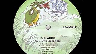 K.C. White - Jah Is Coming - (Try A Little Happiness)