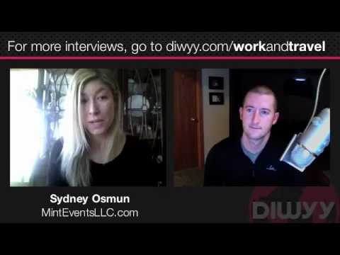 Work and Travel: Episode 10 - Advice from Sydney Osmun