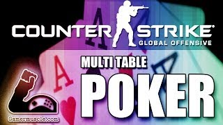 Counter-Strike Global Offensive Multi Table Poker