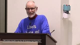 Len Nichols Speech at Affordable Health Care for All Strategy Get Together