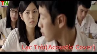 Lạc Trôi Cover Cực Hay (Acoustic Cover)