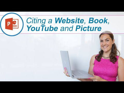 How to cite a website, book, YouTube video and Picture in PowerPoint