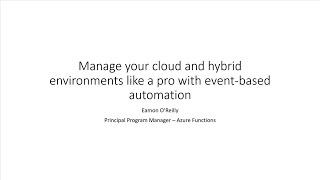 Manage your cloud and hybrid environments like a pro with event-based automation | BOD123