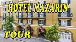 Hotel Mazarin Tour New Orleans French Quarter