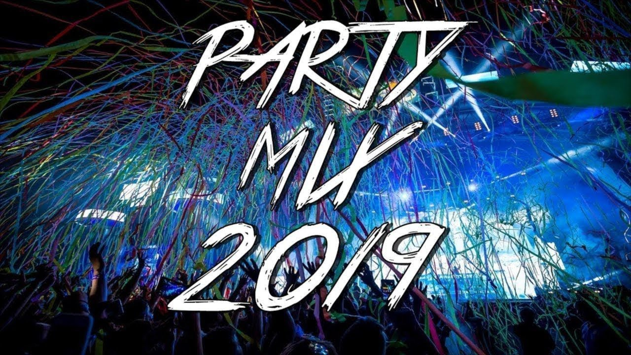 Party Mix 2019 3 Youtube