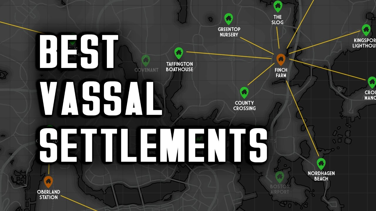Fo4 Nuka World Map.The Best Vassal Settlements To Choose Nuka World Raider Strategy