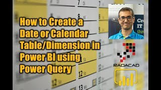 How to Create a Date or Calendar Table and Dimension in Power BI using Power Query