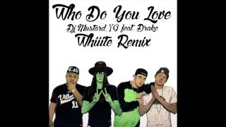 Who Do You Love (Whiiite