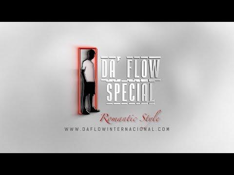 Romantic Style Special, Primera Parte - Da Flow Internacional