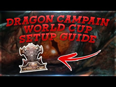 WORLD CUP DRAGON CAMPAIGN SETUP GUIDE - HERE IS WHAT YOU GET - Clash Of Kings