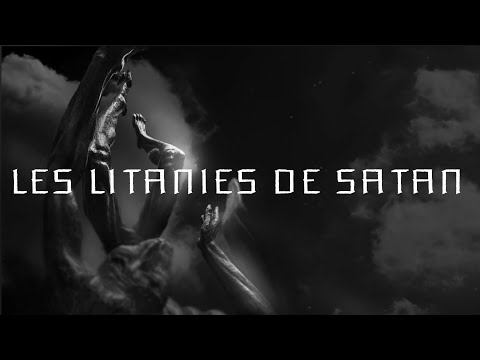 Les Litanies De Satan (Lyric Video)