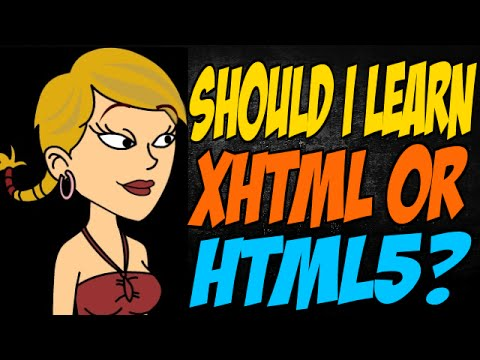 Should I Learn XHTML or HTML5?