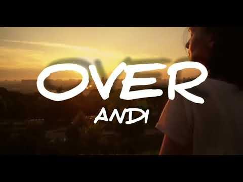 Download Andi - Over (Lyrics)