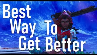 How to Actually Get Better at Fortnite BR - Honest Advice