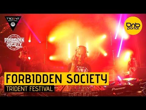 Forbidden Society  - Trident Festival 2016 [DnBPortal.com]