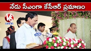 KCR To Take Oath As Telangana CM At 1:25 PM Today In Raj Bhavan | Hyderabad | V6 News