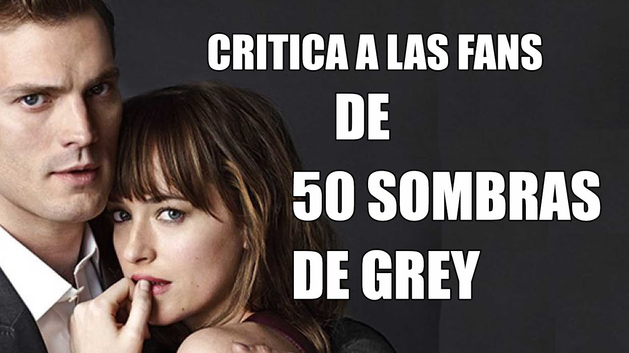 Fans De 50 Sombras De Grey Youtube